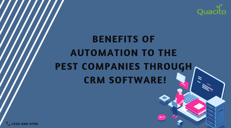 Benefits of Automation in pest crm industry for SMEs